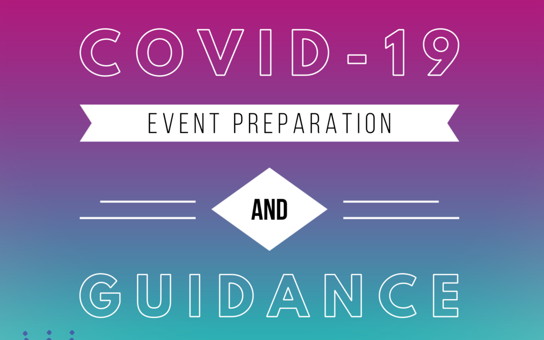 COVID-19 Event Preparation and Guidance